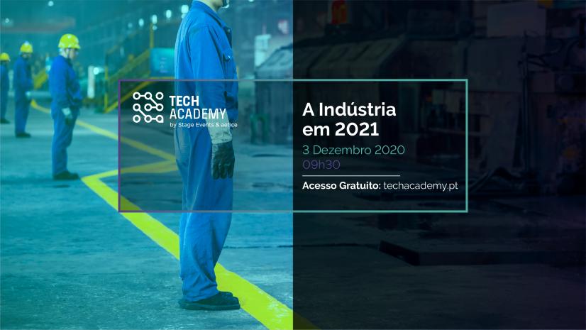 Tech Academy - A Indústria em 2021